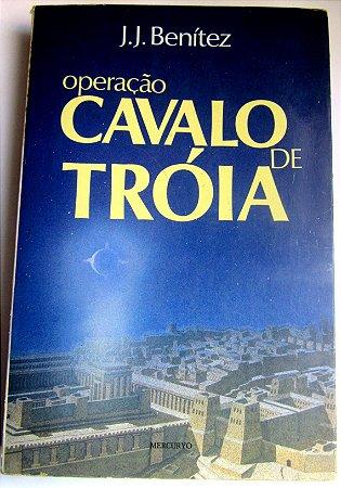 OPERAÇÃO CAVALO DE TRÓIA  1 -  J.J.BENITEZ