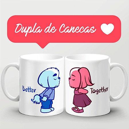 Dupla de Canecas Better Together