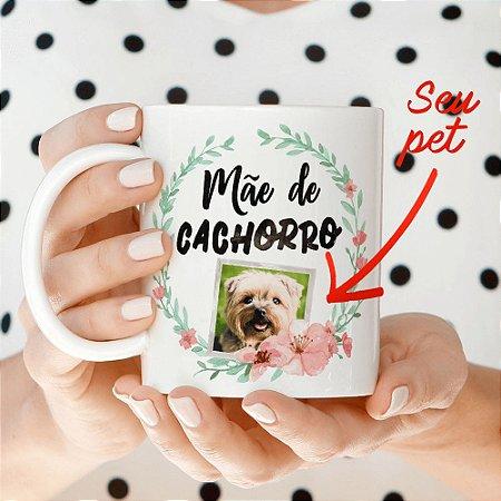 Caneca com personalização mãe de cachorro