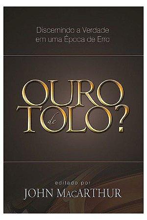 OURO DE TOLO ?