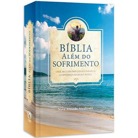 BÍBLIA ALÉM DO SOFRIMENTO - ILUSTRADA