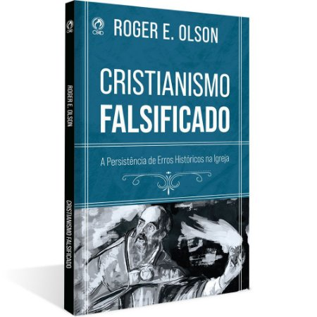 CRISTIANISMO FALSIFICADO