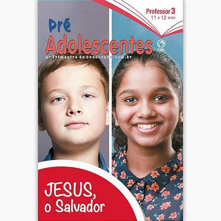 REVISTA CPAD PRÉ-ADOLESCENTES PROFESSOR 4o TRIMESTRE/2021