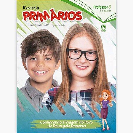 REVISTA CPAD PRIMÁRIOS PROFESSOR 4o TRIMESTRE/2021