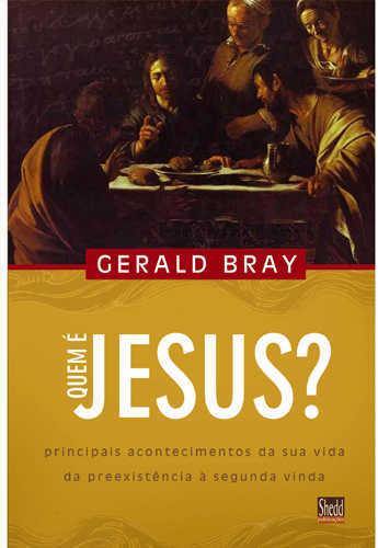 QUEM É JESUS? PRINCIPAIS ACONTECIMENTOS