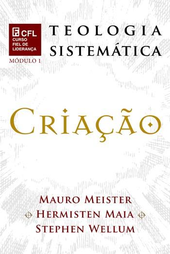 DVD TEOLOGIA SISTEMÁTICA - CRIAÇÃO