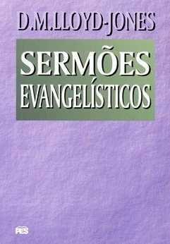SERMÕES EVANGELÍSTICOS