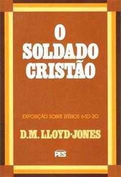O SOLDADO CRISTÃO