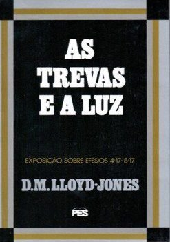 AS TREVAS E A LUZ