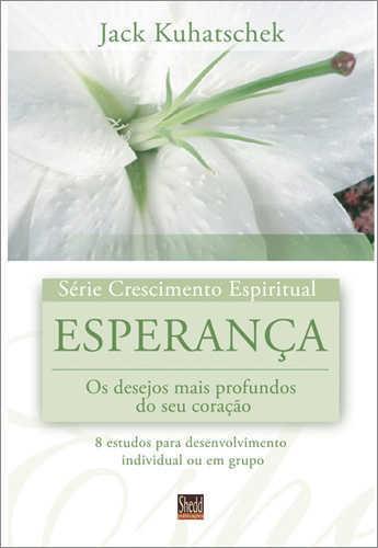SÉRIE CRESCIMENTO ESPIRITUAL - ESPERANÇA