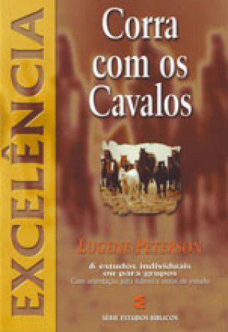 CORRA COM OS CAVALOS - EXCELÊNCIA