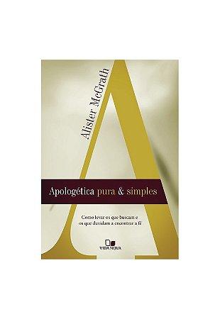 APOLOGÉTICA PURA E SIMPLES