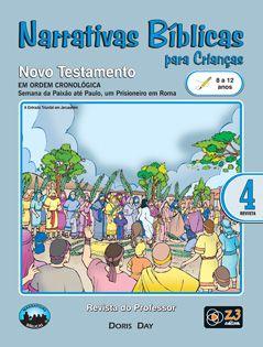 LIÇÃO NARRATIVAS BÍBLICAS NOVO TESTAMENTO 4 - 8 A 12 PROFESSOR