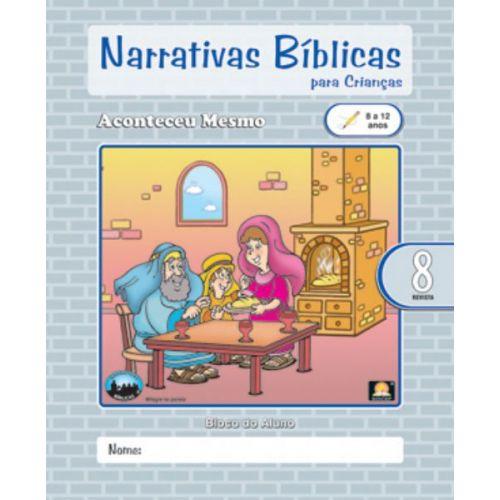 LIÇÃO NARRATIVAS BÍBLICAS REVISTA 8 - 8 A 12 ALUNO