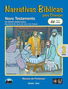 LIÇÃO NARRATIVAS BÍBLICAS NOVO TESTAMENTO 3 - 3 A 7 PROFESSOR