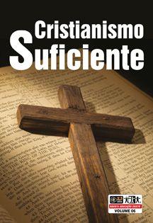 LIÇÃO CRISTIANISMO SUFICIENTE