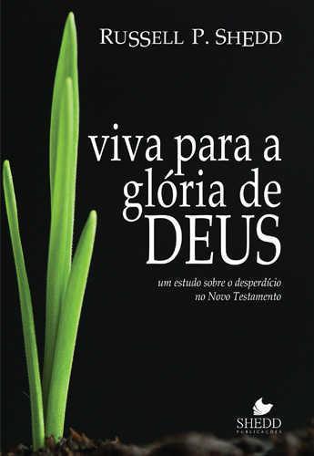 VIVA PARA A GLÓRIA DE DEUS