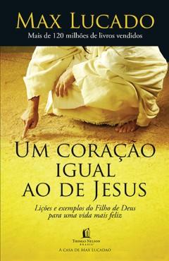 UM CORAÇÃO IGUAL AO DE JESUS
