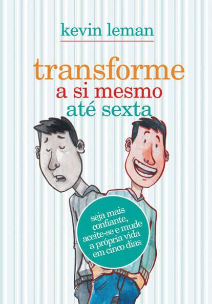 TRANSFORME A SI MESMO ATÉ SEXTA