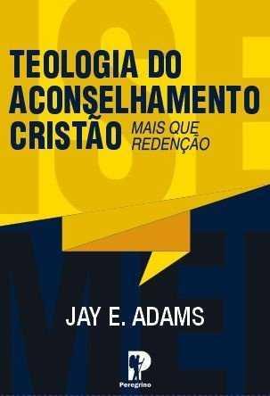 TEOLOGIA DO ACONSELHAMENTO CRISTÃO