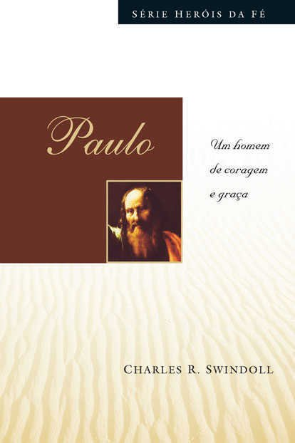 SÉRIE HERÓIS DA FÉ - PAULO
