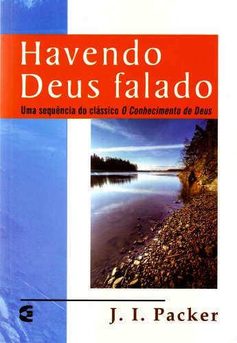HAVENDO DEUS FALADO