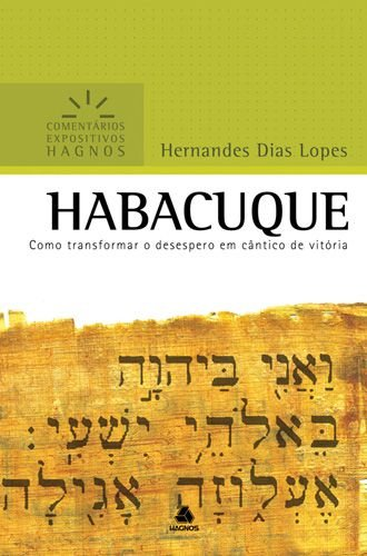 HABACUQUE - COMENTÁRIOS EXPOSITIVOS