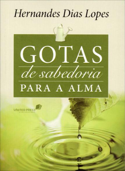 GOTAS DE SABEDORIA PARA ALMA