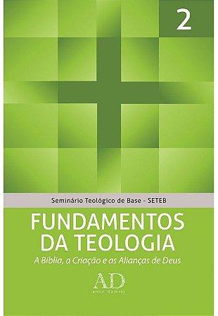 SETEB VOL. 2 - FUNDAMENTOS DA TEOLOGIA