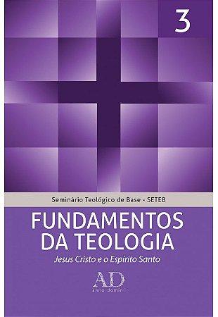 SETEB VOL. 3 - FUNDAMENTOS DA TEOLOGIA