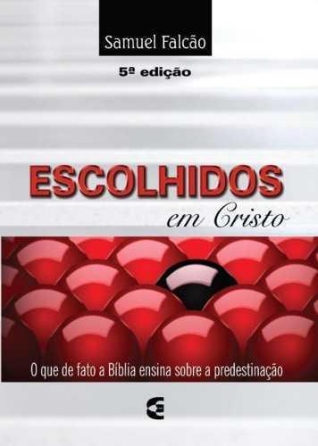 ESCOLHIDOS EM CRISTO