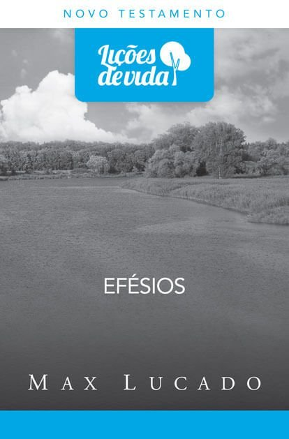 EFÉSIOS - LIÇÕES DE VIDA