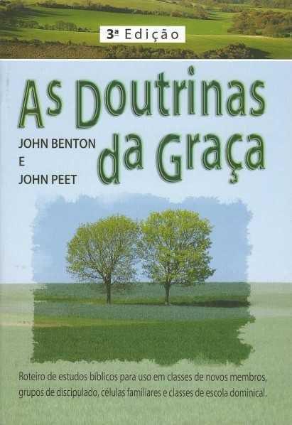 AS DOUTRINAS DA GRAÇA - 3a. EDIÇÃO