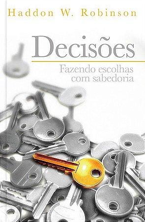 DECISÕES FAZENDO ESCOLHAS COM SABEDORIA