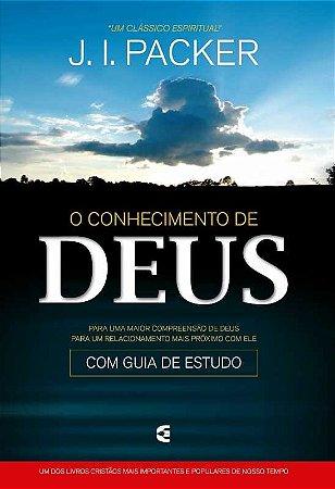 CONHECIMENTO DE DEUS - J. I. PACKER