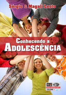 LIÇÃO CONHECENDO A ADOLESCÊNCIA - ALUNO