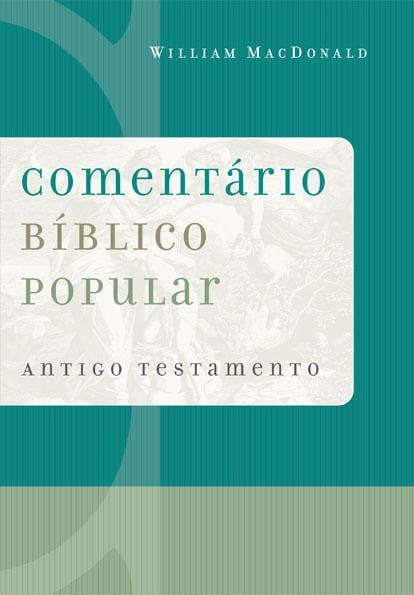 COMENTÁRIO POPULAR DO ANTIGO TESTAMENTO