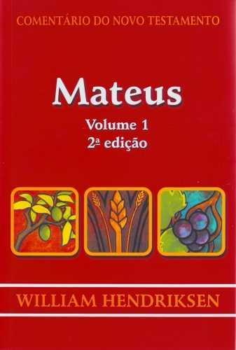 COMENTÁRIO DO NOVO TESTAMENTO - MATEUS VOL. 1