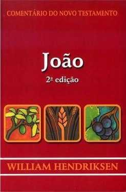 COMENTÁRIO DO NOVO TESTAMENTO - JOÃO
