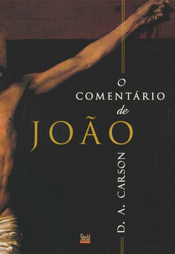 O COMENTÁRIO DE JOÃO