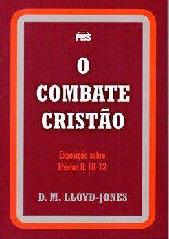 O COMBATE CRISTÃO EFÉSIOS 6
