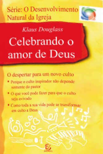 CELEBRANDO O AMOR DE DEUS