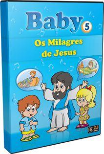 CD BABY 5 - OS MILAGRES DE JESUS