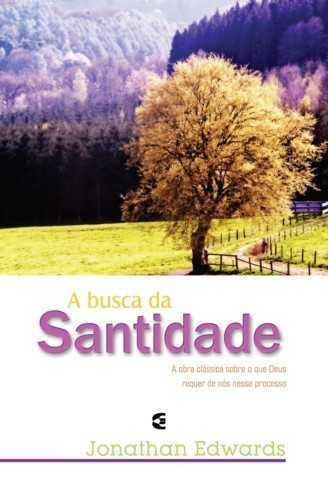 A BUSCA DA SANTIDADE