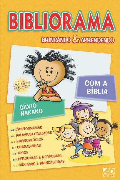 BIBLIORAMA BRINCANDO E APRENDENDO