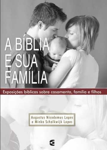 A BÍBLIA E SUA FAMÍLIA