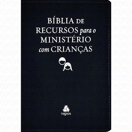 BÍBLIA DE RECURSOS PARA MINISTÉRIO COM CRIANÇAS - LUXO PRETA