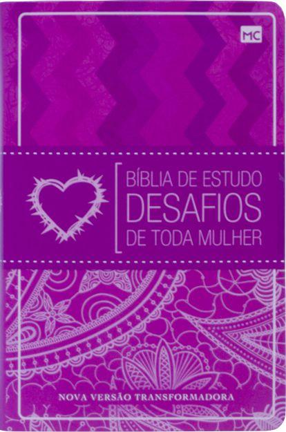 BÍBLIA DE ESTUDO DESAFIOS DE TODA MULHER - 2a. EDIÇÃO NVT CAPA FLEXÍVEL