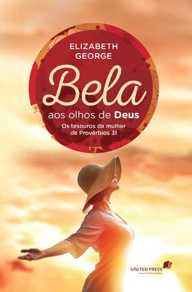 BELA AOS OLHOS DE DEUS