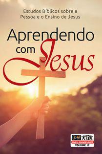 LIÇÃO APRENDENDO COM JESUS